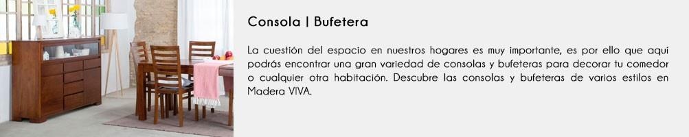 Consolas | Bufeteras | Madera VIVA